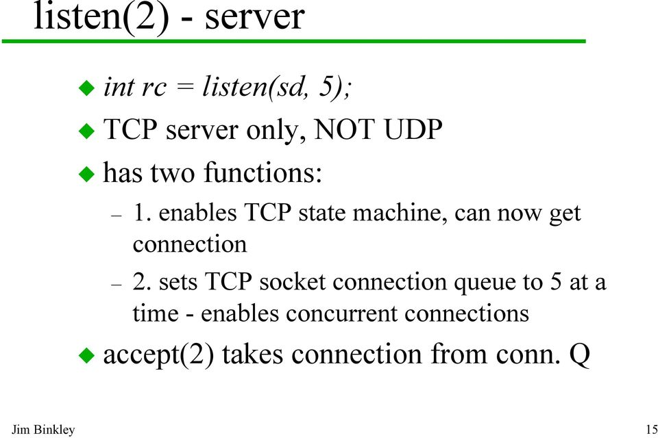 enables TCP state machine, can now get connection 2.