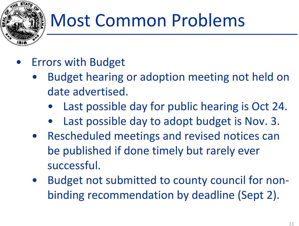 Last possible day to adopt budget is Nov. 3.