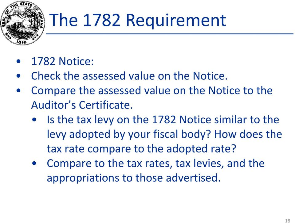 Is the tax levy on the 1782 Notice similar to the levy adopted by your fiscal body?