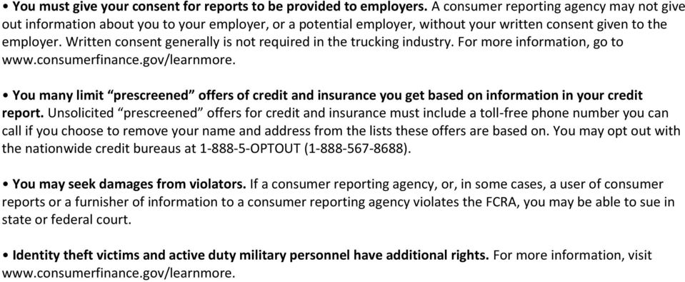 Written consent generally is not required in the trucking industry. For more information, go to www.consumerfinance.gov/learnmore.