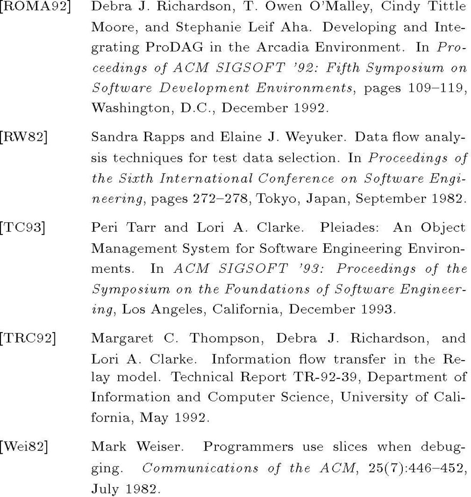 Data ow analysis techniques for test data selection. In Proceedings of the Sixth International Conference on Software Engineering, pages 272{278, Tokyo, Japan, September 1982.