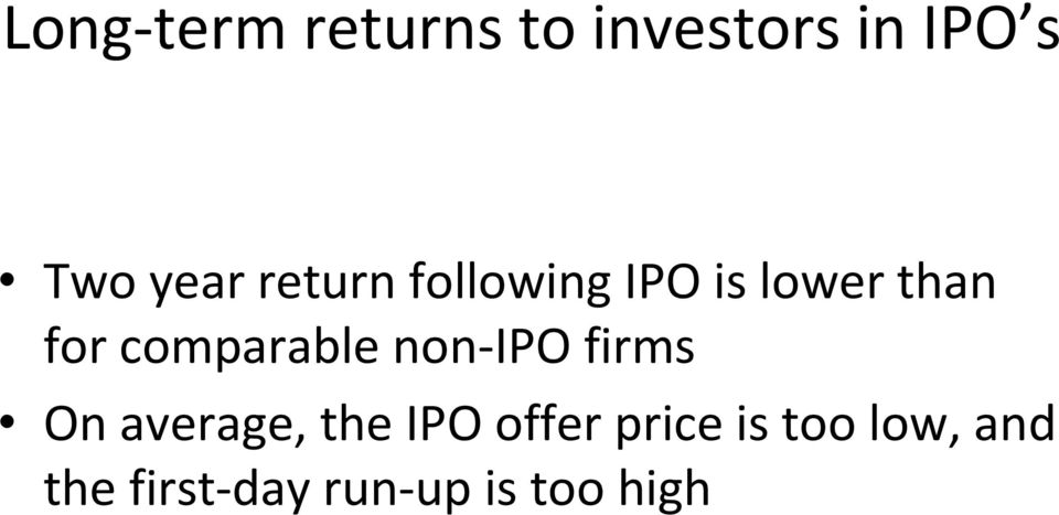 comparable non-ipo firms On average, the IPO
