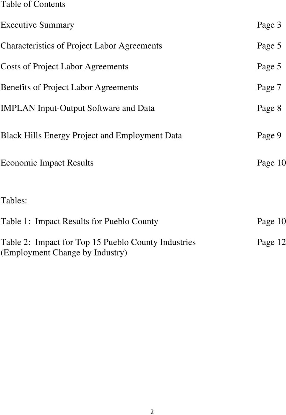 Black Hills Energy Project and Employment Data Page 9 Economic Impact Results Page 10 Tables: Table 1: Impact