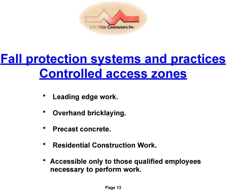 Residential Construction Work.