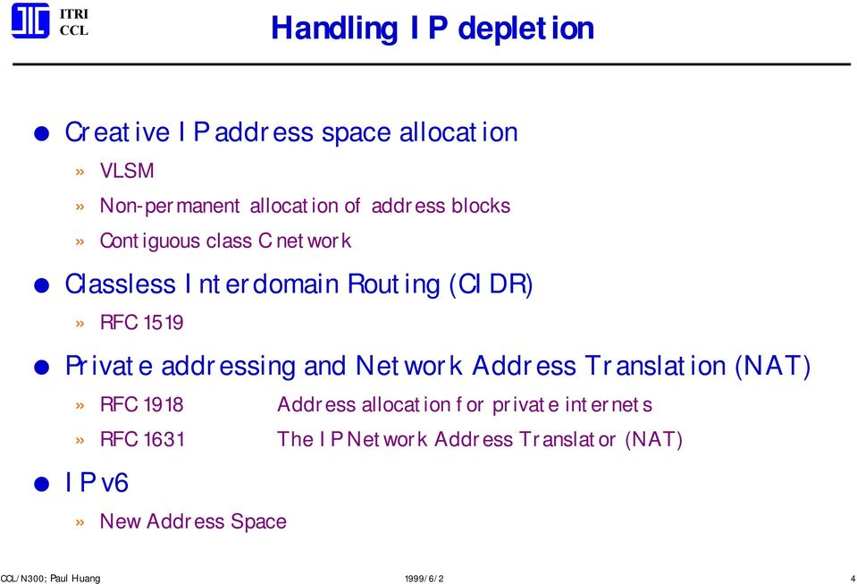 addressing and Network Address Translation (NAT)» RFC 1918 Address allocation for private