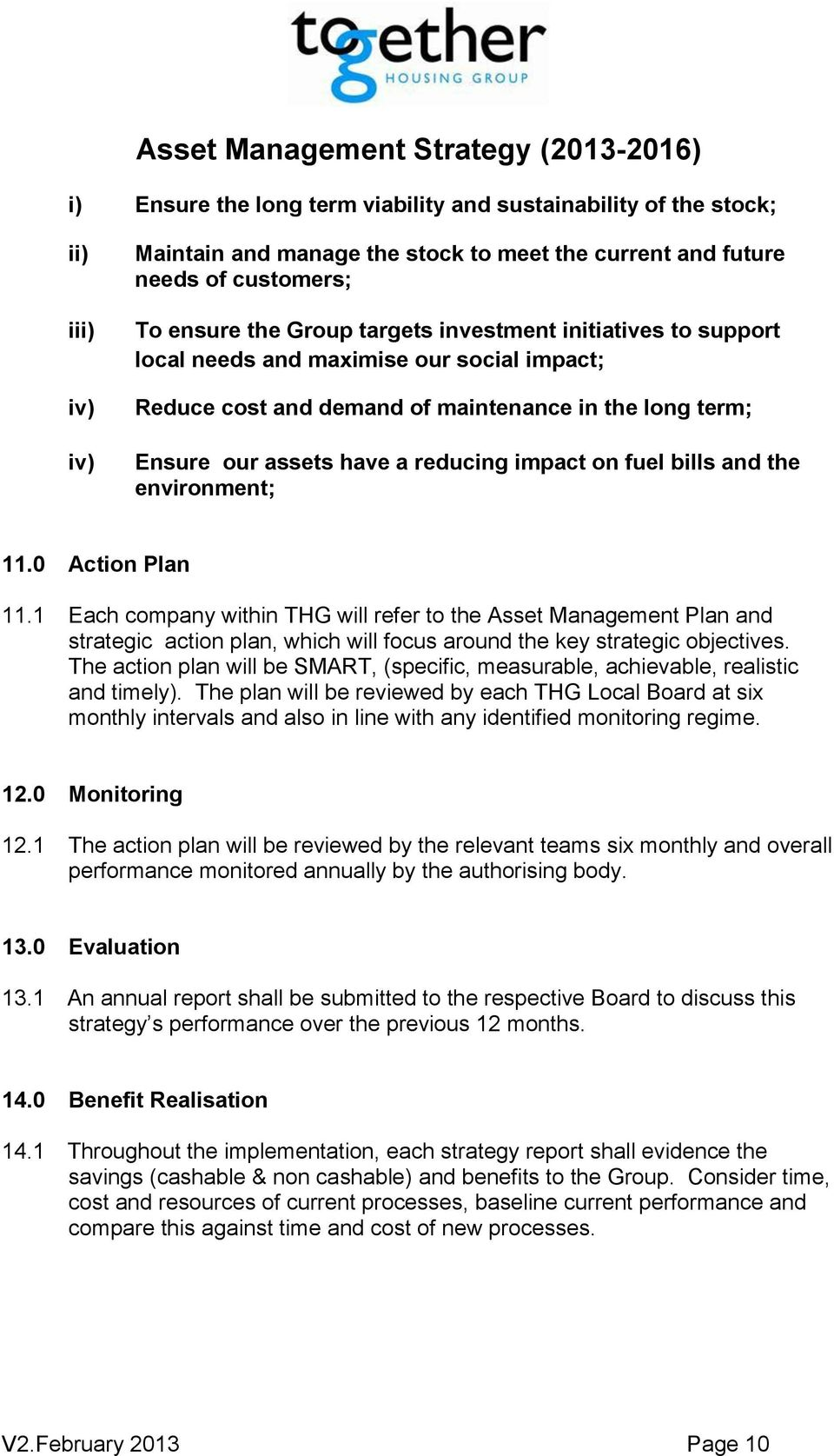 environment; 11.0 Action Plan 11.1 Each company within THG will refer to the Asset Management Plan and strategic action plan, which will focus around the key strategic objectives.