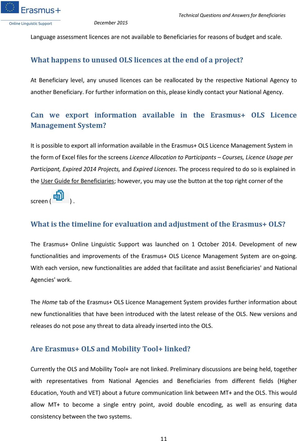 Can we export information available in the Erasmus+ OLS Licence Management System?