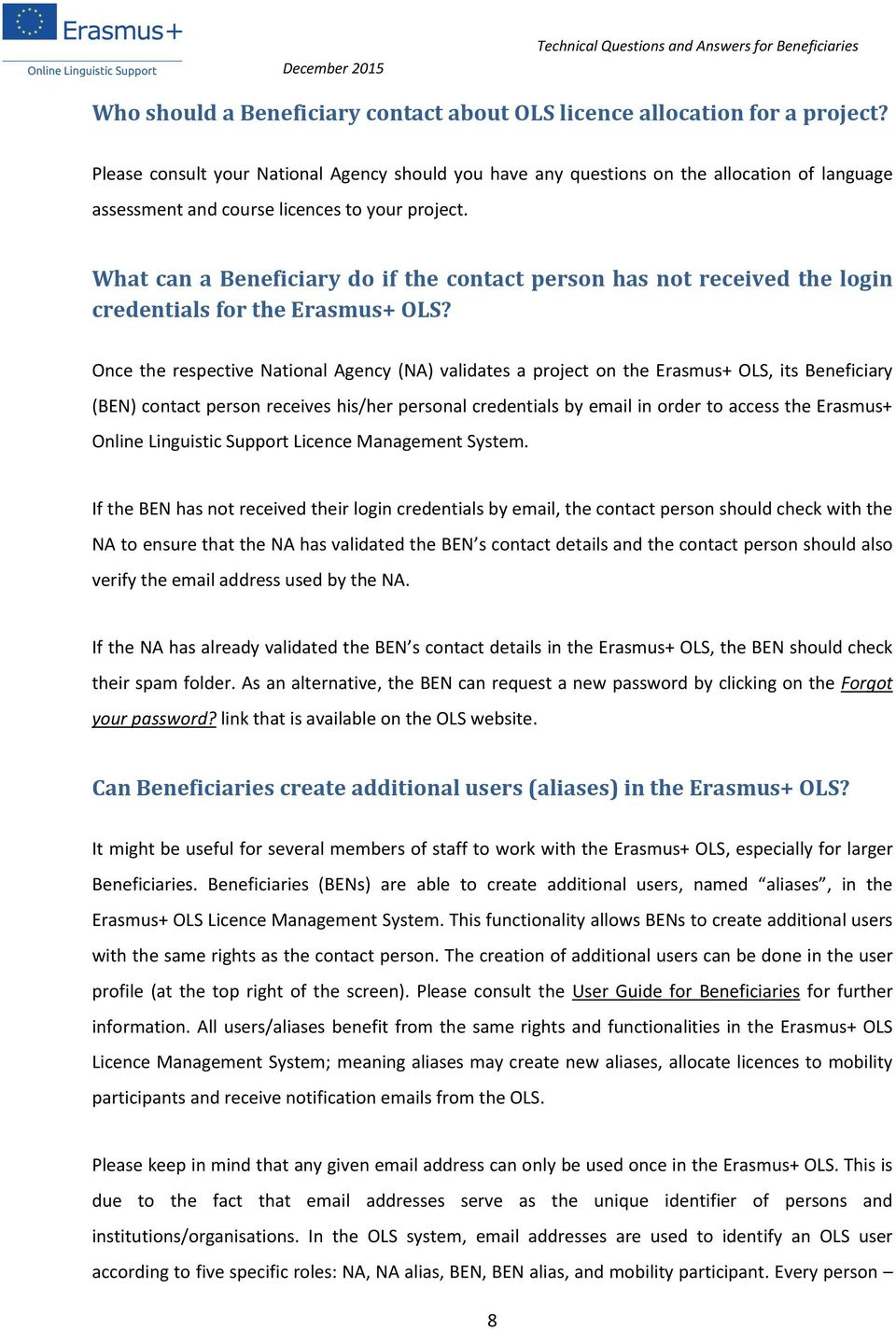 What can a Beneficiary do if the contact person has not received the login credentials for the Erasmus+ OLS?