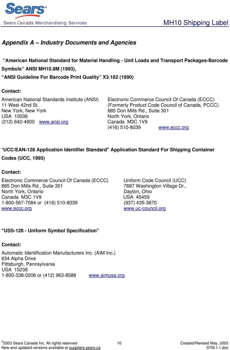 (Formerly Product Code Council of Canada, PCCC) New York, New York 885 Don Mills Rd., Suite 301 USA 10036 North York, Ontario (212) 642-4900 www.ansi.org Canada M3C 1V9 (416) 510-8039 www.eccc.
