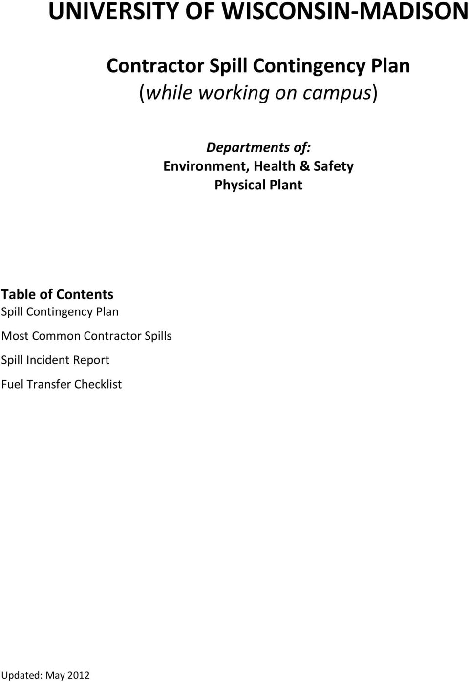 Safety Physical Plant Table of Contents Spill Contingency Plan
