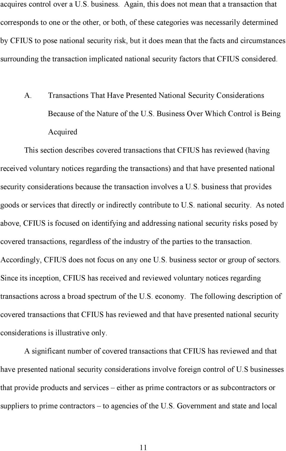 that the facts and circumstances surrounding the transaction implicated national security factors that CFIUS considered. A.