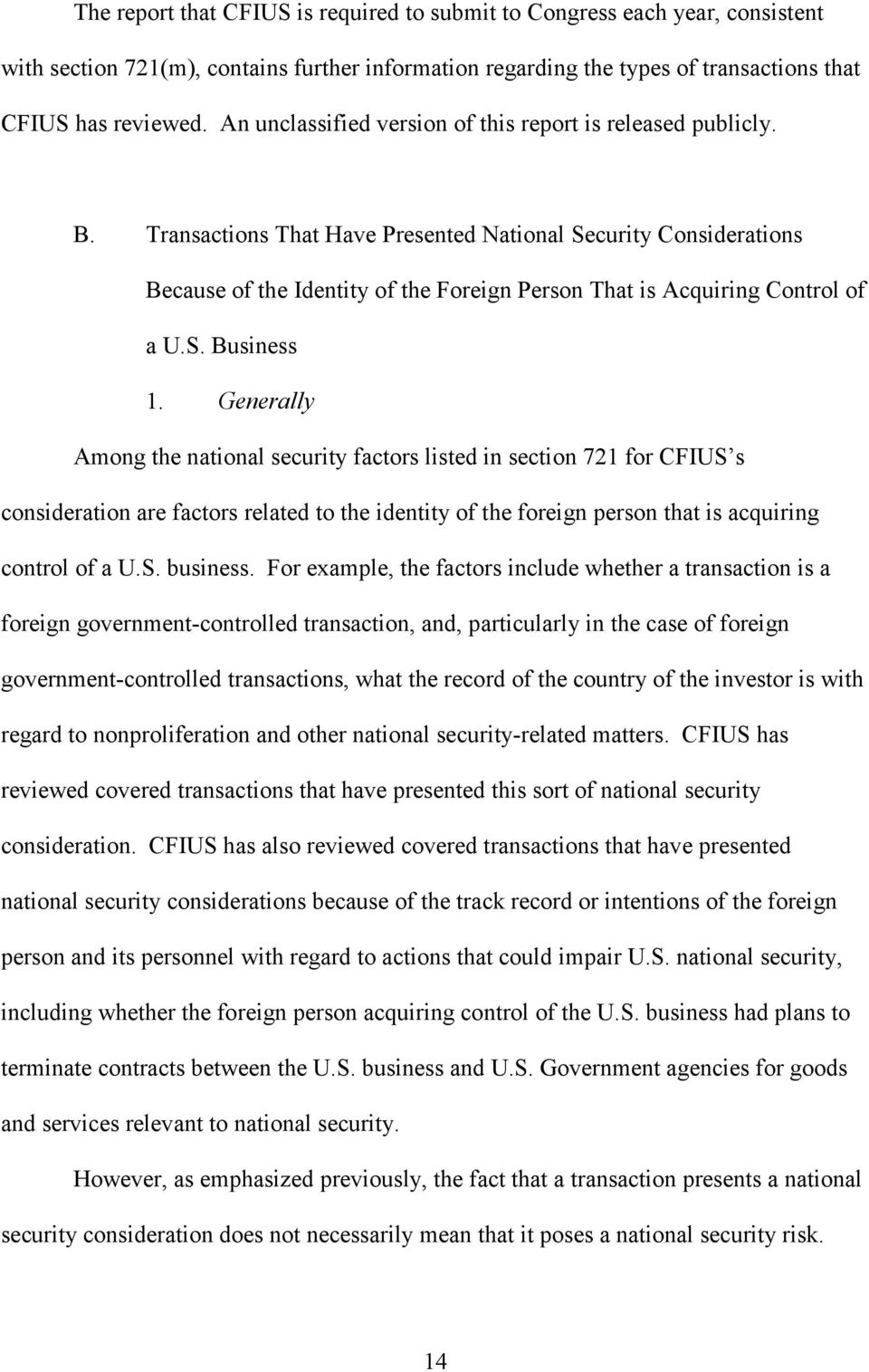 Transactions That Have Presented National Security Considerations Because of the Identity of the Foreign Person That is Acquiring Control of a U.S. Business 1.