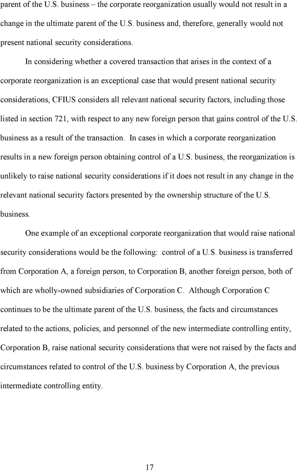 relevant national security factors, including those listed in section 721, with respect to any new foreign person that gains control of the U.S. business as a result of the transaction.