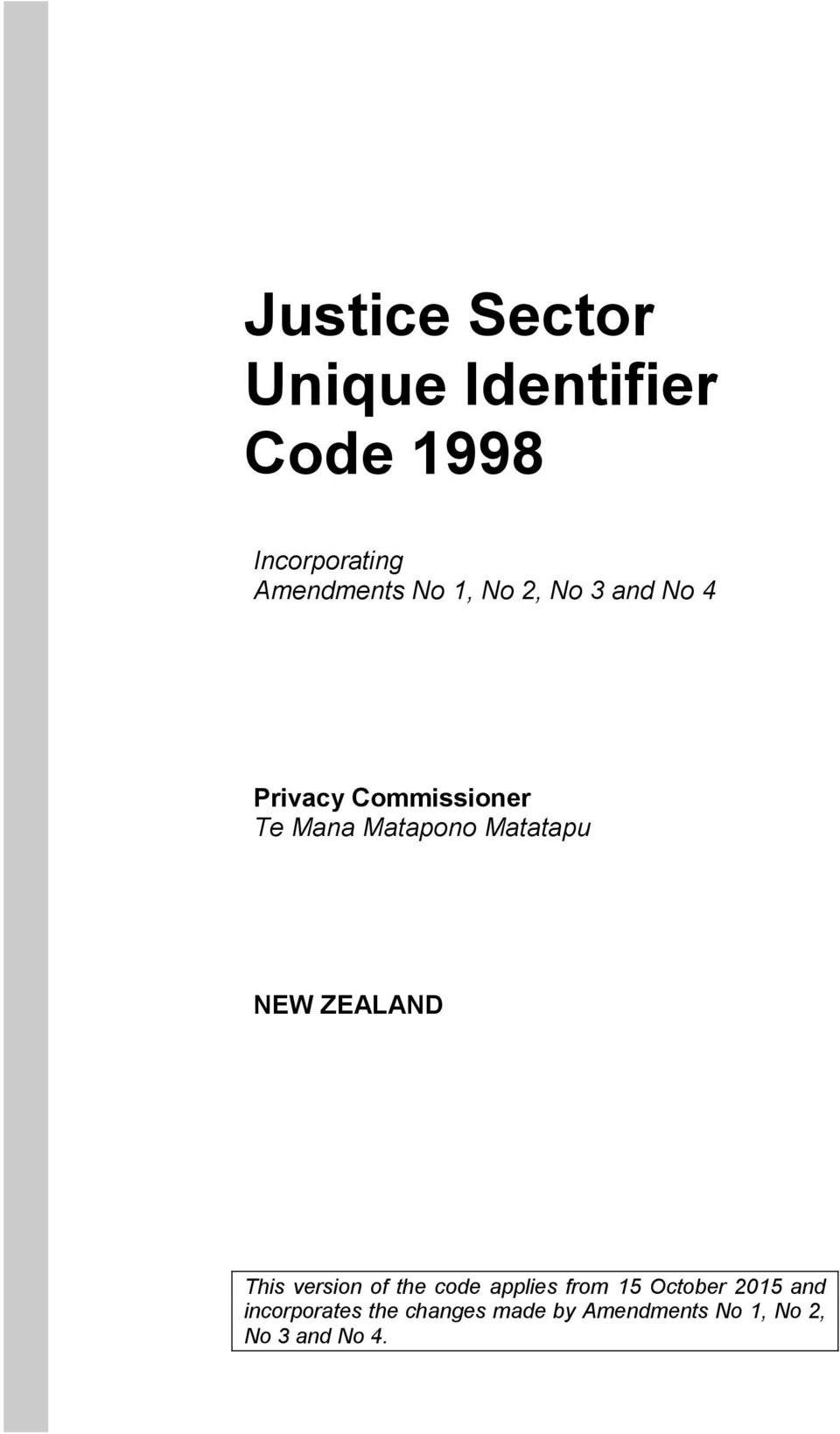 NEW ZEALAND This version of the code applies from 15 October 2015 and