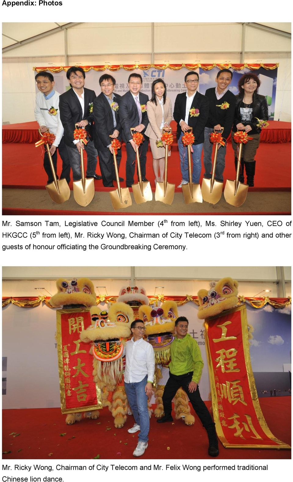 Ricky Wong, Chairman of City Telecom (3 rd from right) and other guests of honour