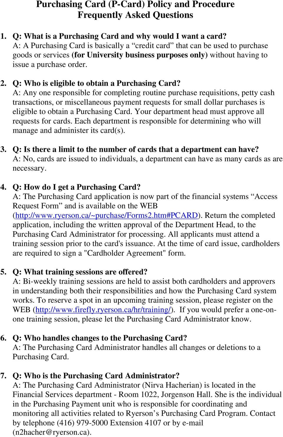 Q: Who is eligible to obtain a Purchasing Card?