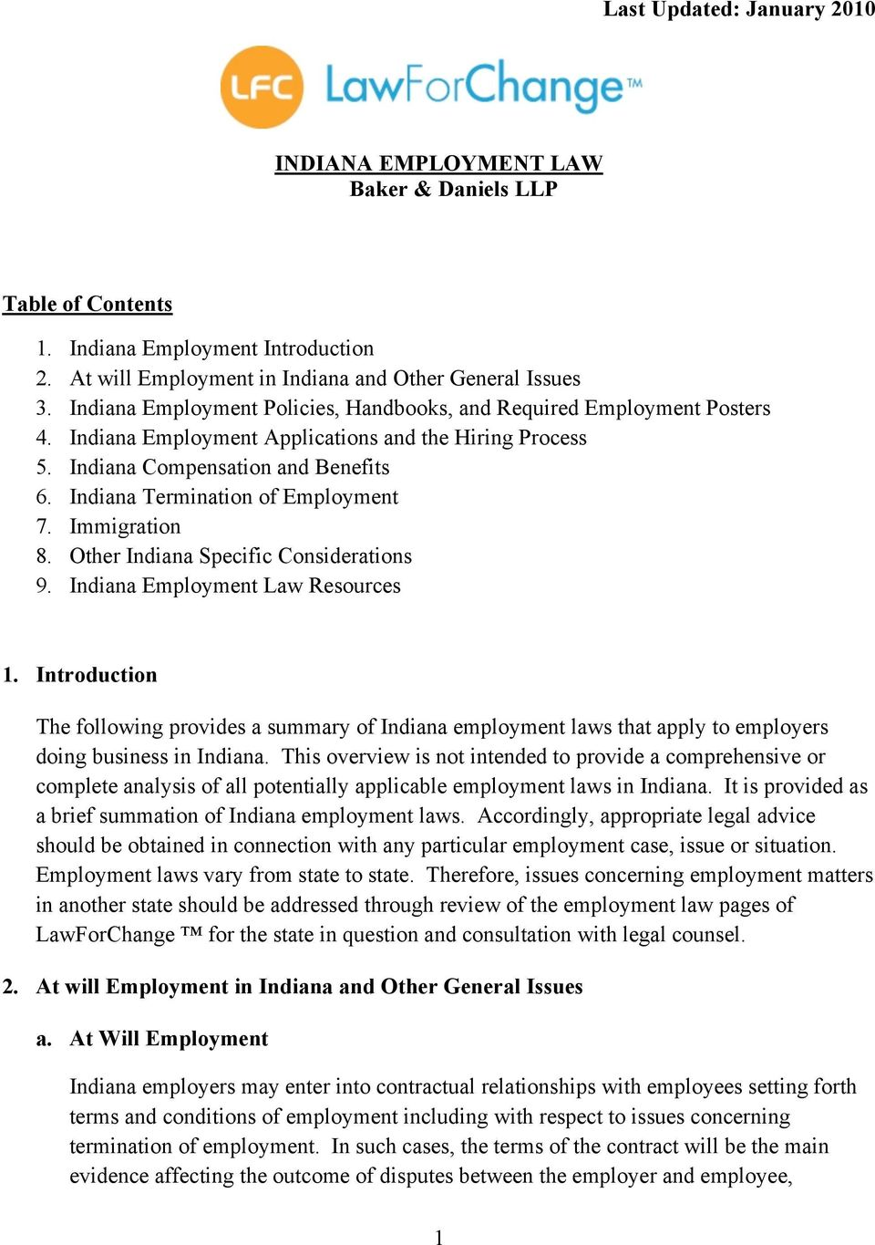 Indiana Termination of Employment 7. Immigration 8. Other Indiana Specific Considerations 9. Indiana Employment Law Resources 1.