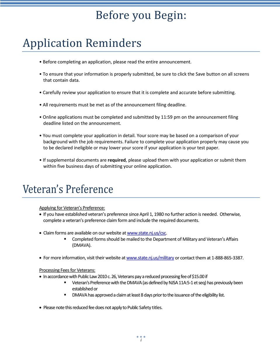 Carefully review your application to ensure that it is complete and accurate before submitting. All requirements must be met as of the announcement filing deadline.
