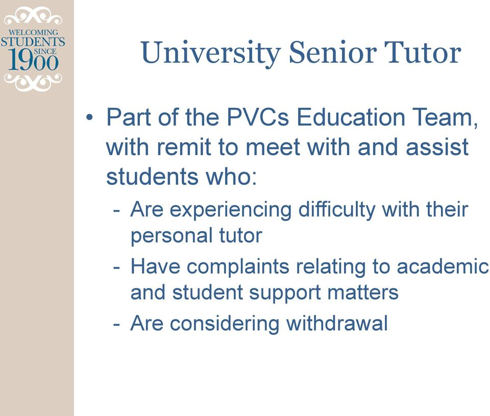 difficulty with their personal tutor - Have complaints relating