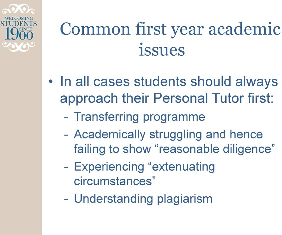 programme - Academically struggling and hence failing to show