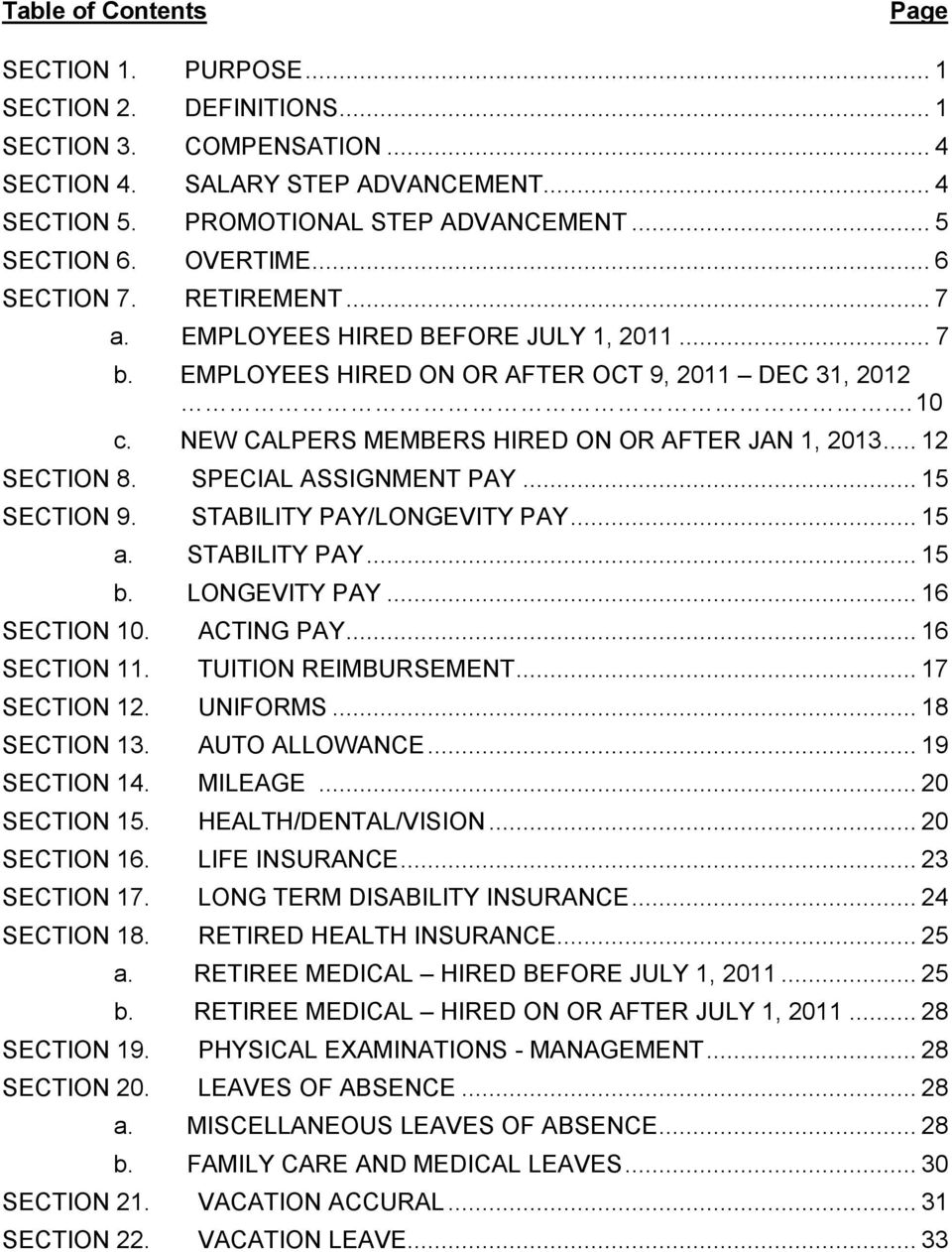 .. 12 SECTION 8. SPECIAL ASSIGNMENT PAY... 15 SECTION 9. STABILITY PAY/LONGEVITY PAY... 15 a. STABILITY PAY... 15 b. LONGEVITY PAY... 16 SECTION 10. ACTING PAY... 16 SECTION 11. TUITION REIMBURSEMENT.