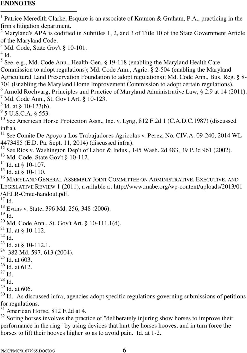 19-118 (enabling the Maryland Health Care Commission to adopt regulations); Md. Code Ann., Agric. 2-504 (enabling the Maryland Agricultural Land Preservation Foundation to adopt regulations); Md.