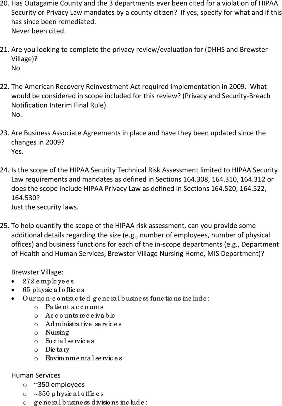 What wuld be cnsidered in scpe included fr this review? (Privacy and Security Breach Ntificatin Interim Final Rule) N. 23.
