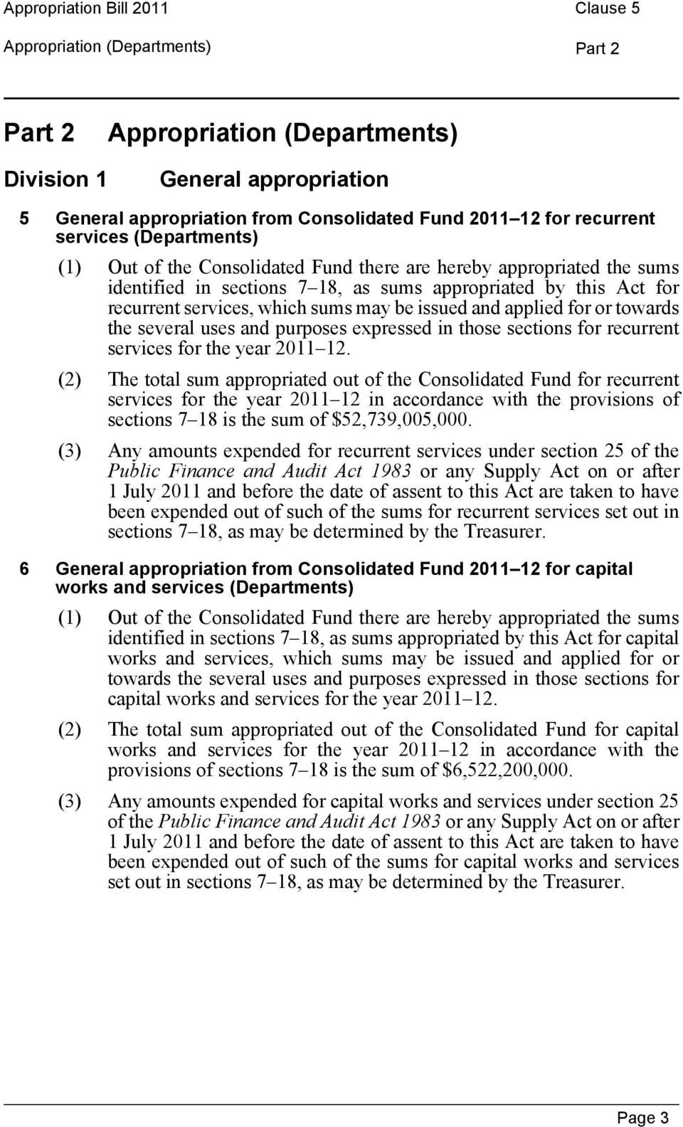 purposes expressed in those sections for recurrent services for the year 2011 12.