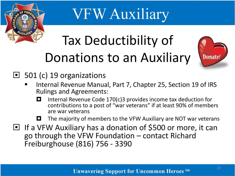war veterans if at least 90% of members are war veterans The majority of members to the VFW Auxiliary are NOT war veterans If