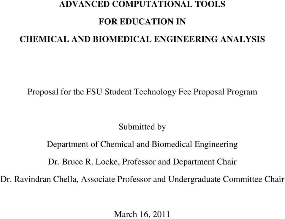 Department of Chemical and Biomedical Engineering Dr. Bruce R.
