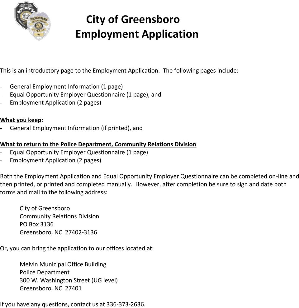 Information (if printed), and What to return to the Police Department, Community Relations Division - Equal Opportunity Employer Questionnaire (1 page) - Employment Application (2 pages) Both the