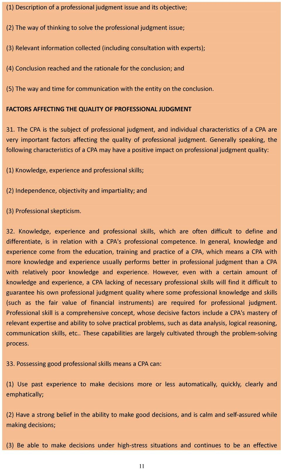 FACTORS AFFECTING THE QUALITY OF PROFESSIONAL JUDGMENT 31.