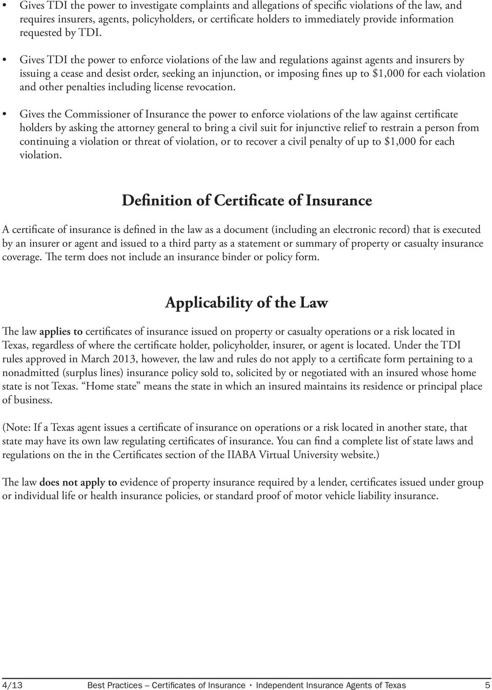 Gives TDI the power to enforce violations of the law and regulations against agents and insurers by issuing a cease and desist order, seeking an injunction, or imposing fines up to $1,000 for each