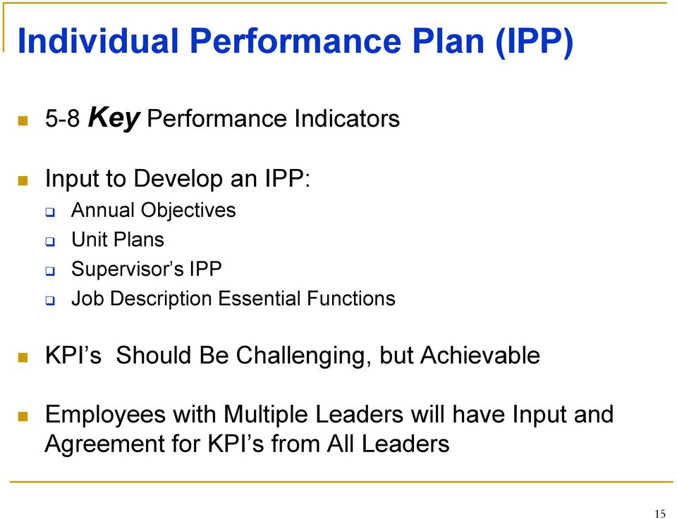 Description Essential Functions KPI s Should Be Challenging, but Achievable