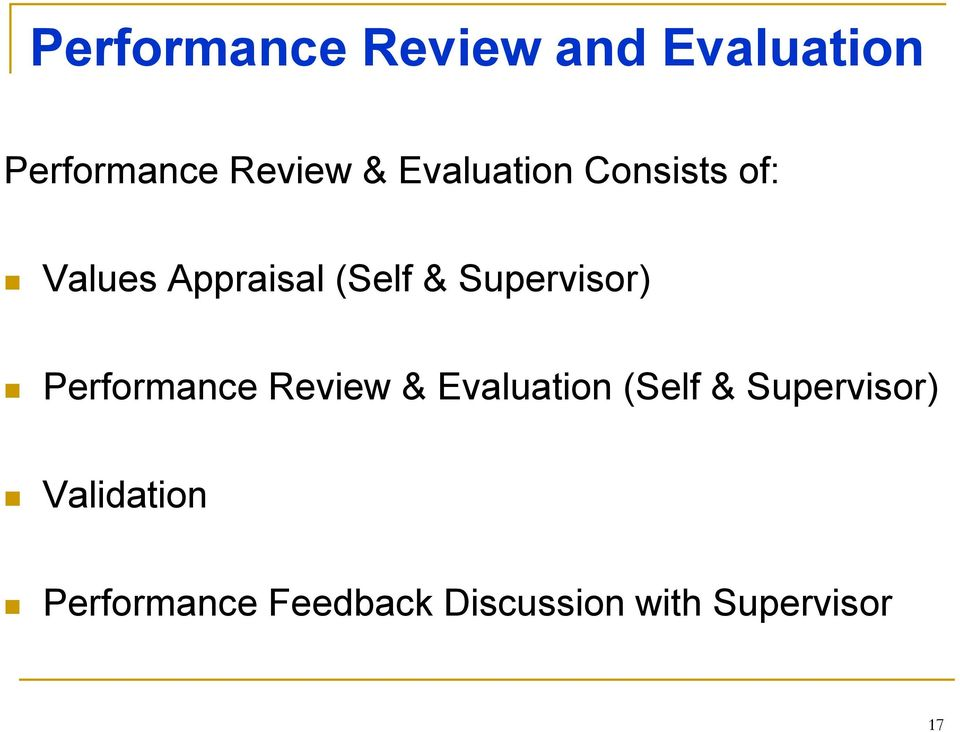 Supervisor) Performance Review & Evaluation (Self &