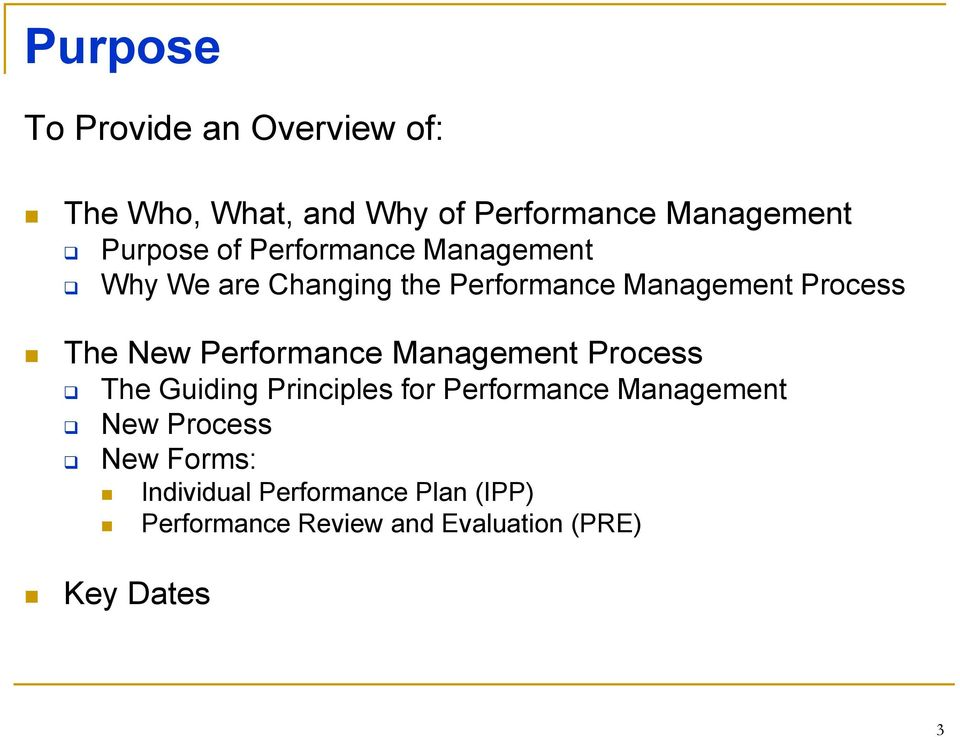 Performance Management Process The Guiding Principles for Performance Management New Process