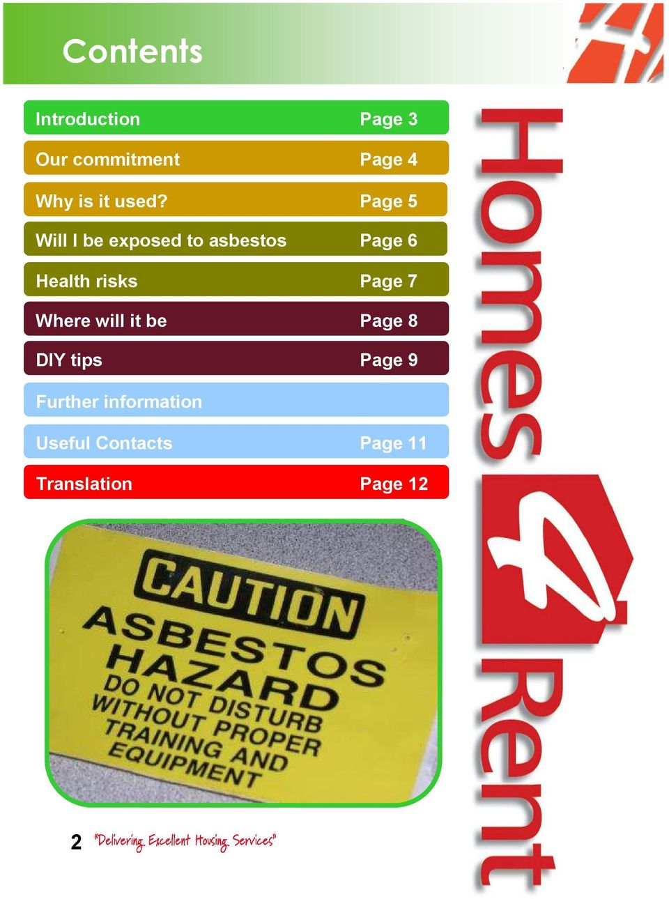 Page 5 Will I be exposed to asbestos Page 6 Health risks