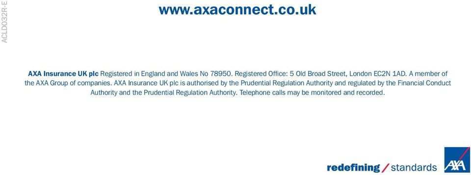 AXA Insurance UK plc is authorised by the Prudential Regulation Authority and regulated by the