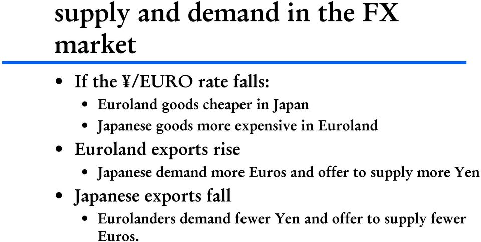 exports rise Japanese demand more Euros and offer to supply more Yen