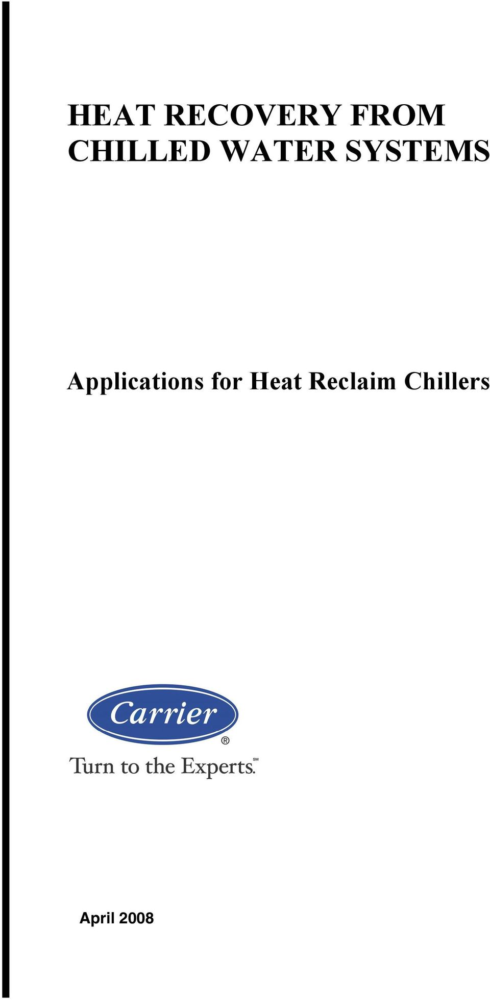Applications for Heat
