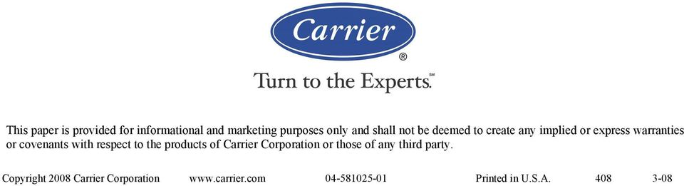 respect to the products of Carrier Corporation or those of any third party.