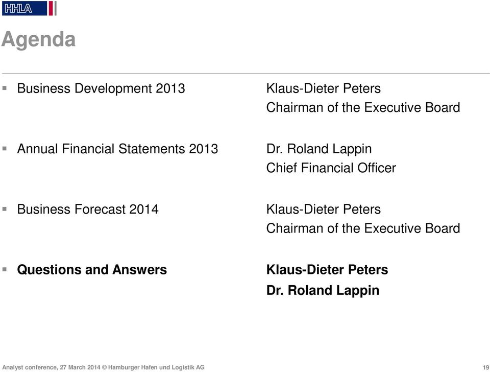 Roland Lappin Chief Financial Officer Business