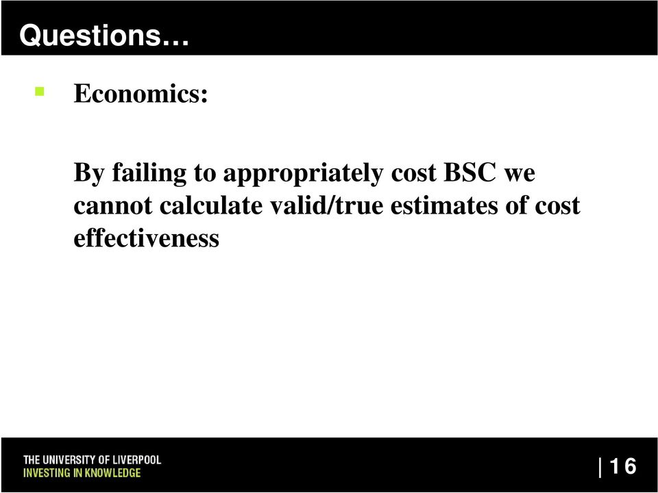 BSC we cannot calculate