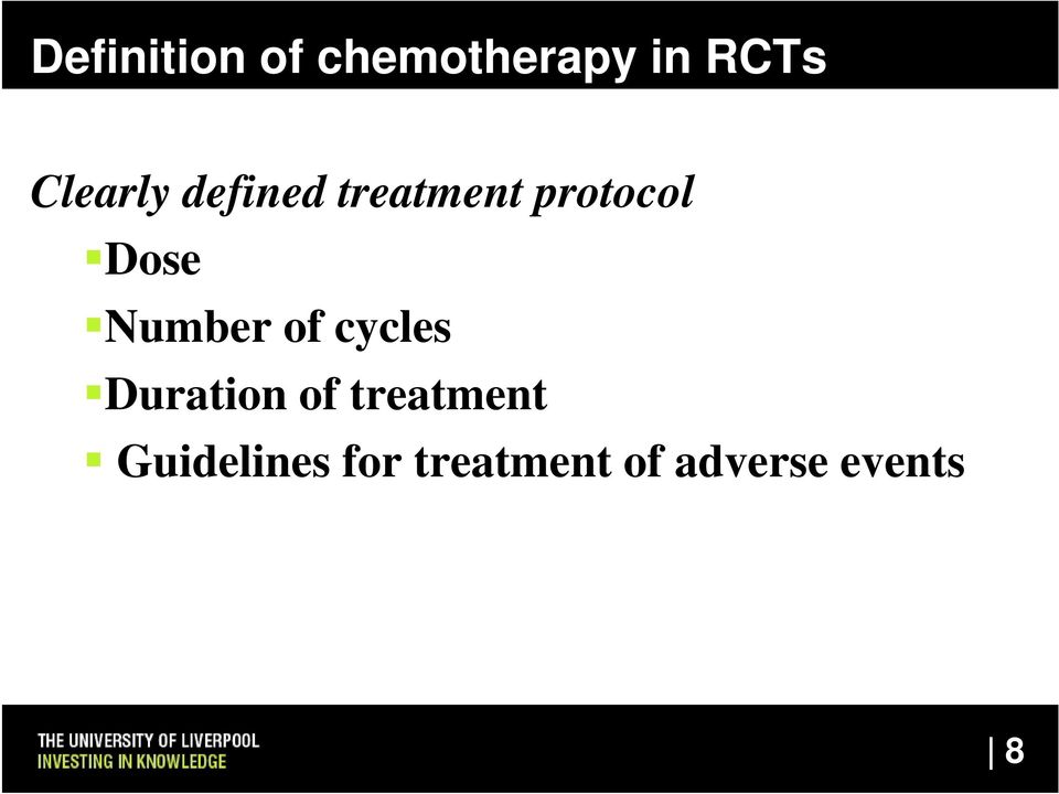 Number of cycles Duration of treatment