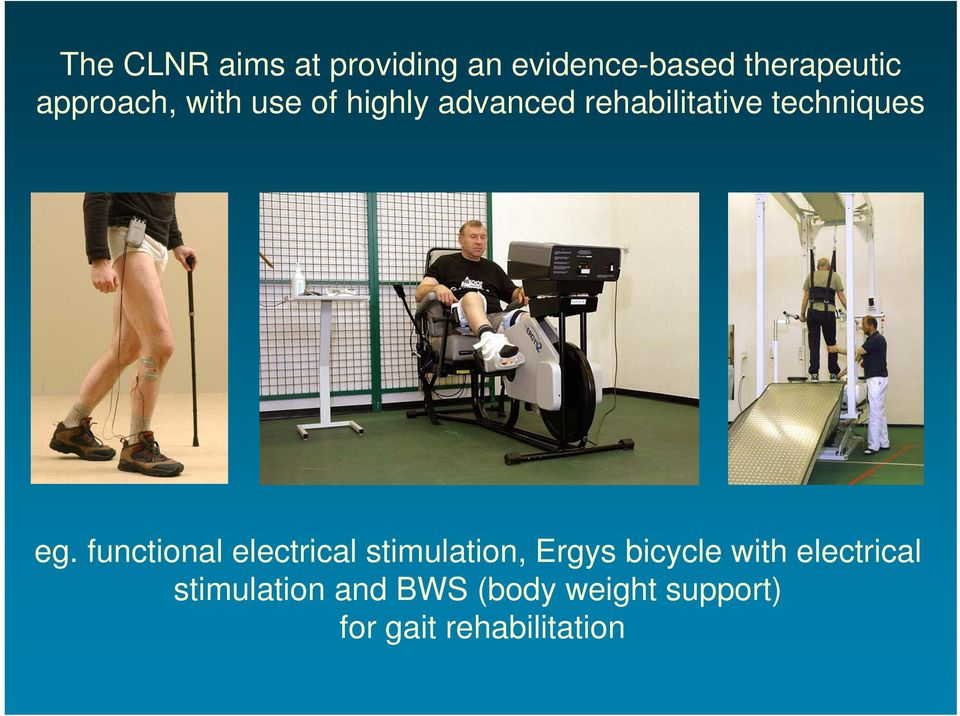 eg. functional electrical stimulation, Ergys bicycle with