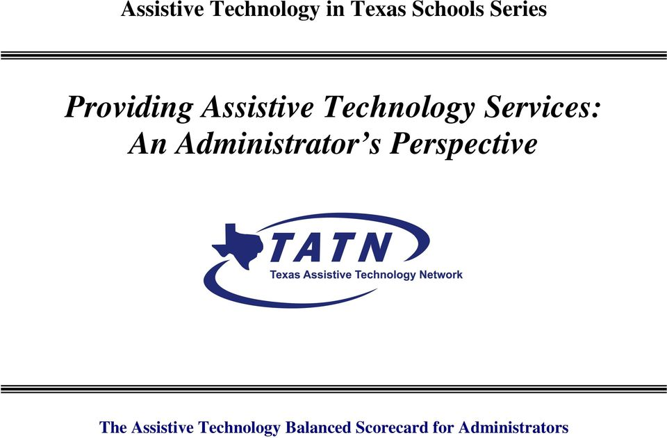 Administrator s Perspective The Assistive