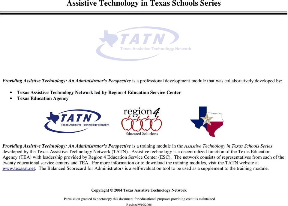 Texas Schools Series developed by the Texas Assistive Technology Network (TATN).