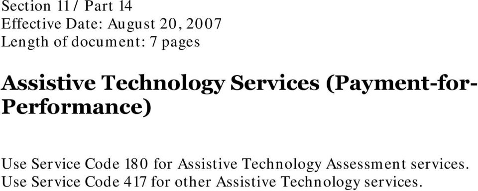 Performance) Use Service Code 180 for Assistive Technology