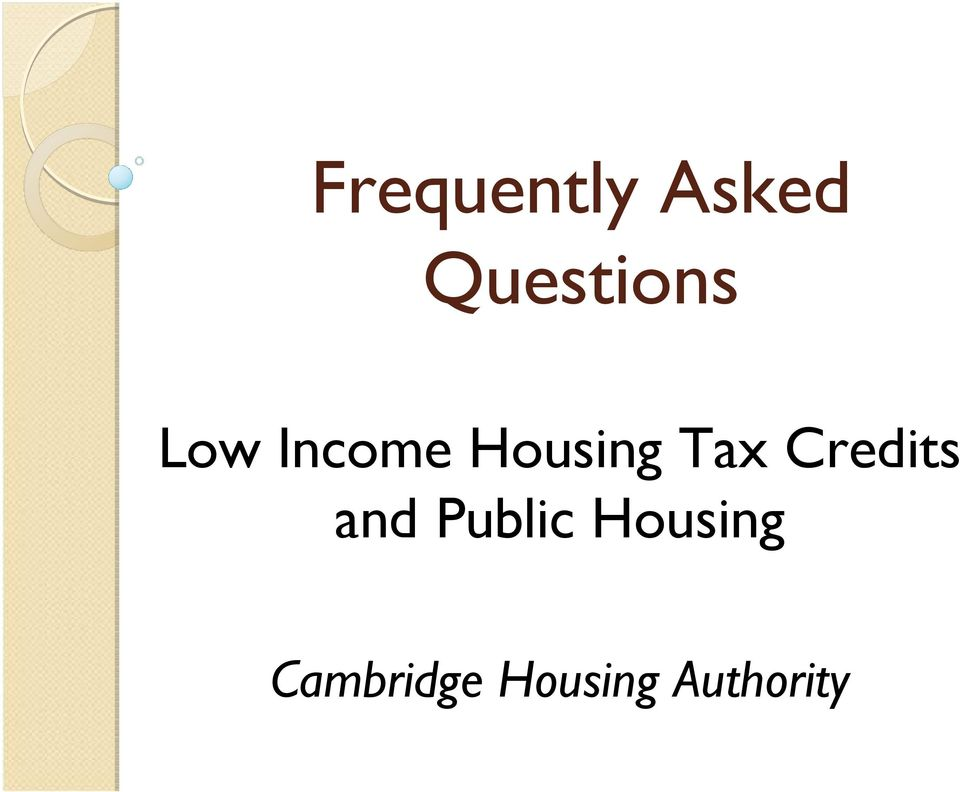 Housing Tax Credits and
