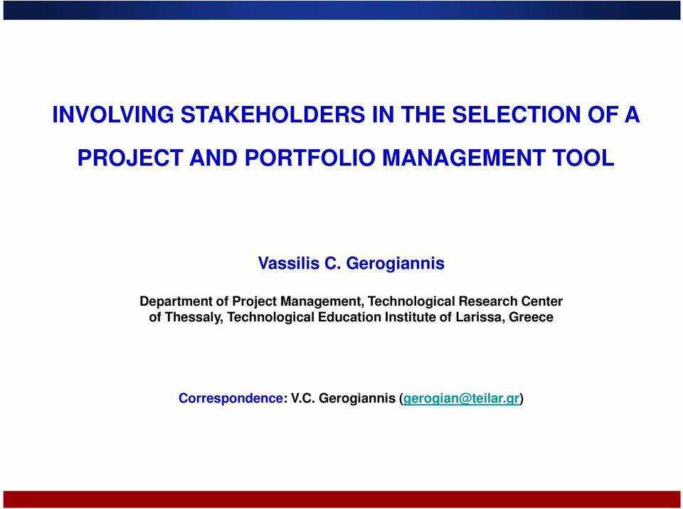 Gerogiannis Department of Project Management, Technological Research
